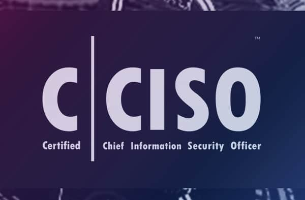 Chief Information Security Officer Course
